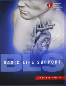 AHA BLS Healthcare Provider Manual